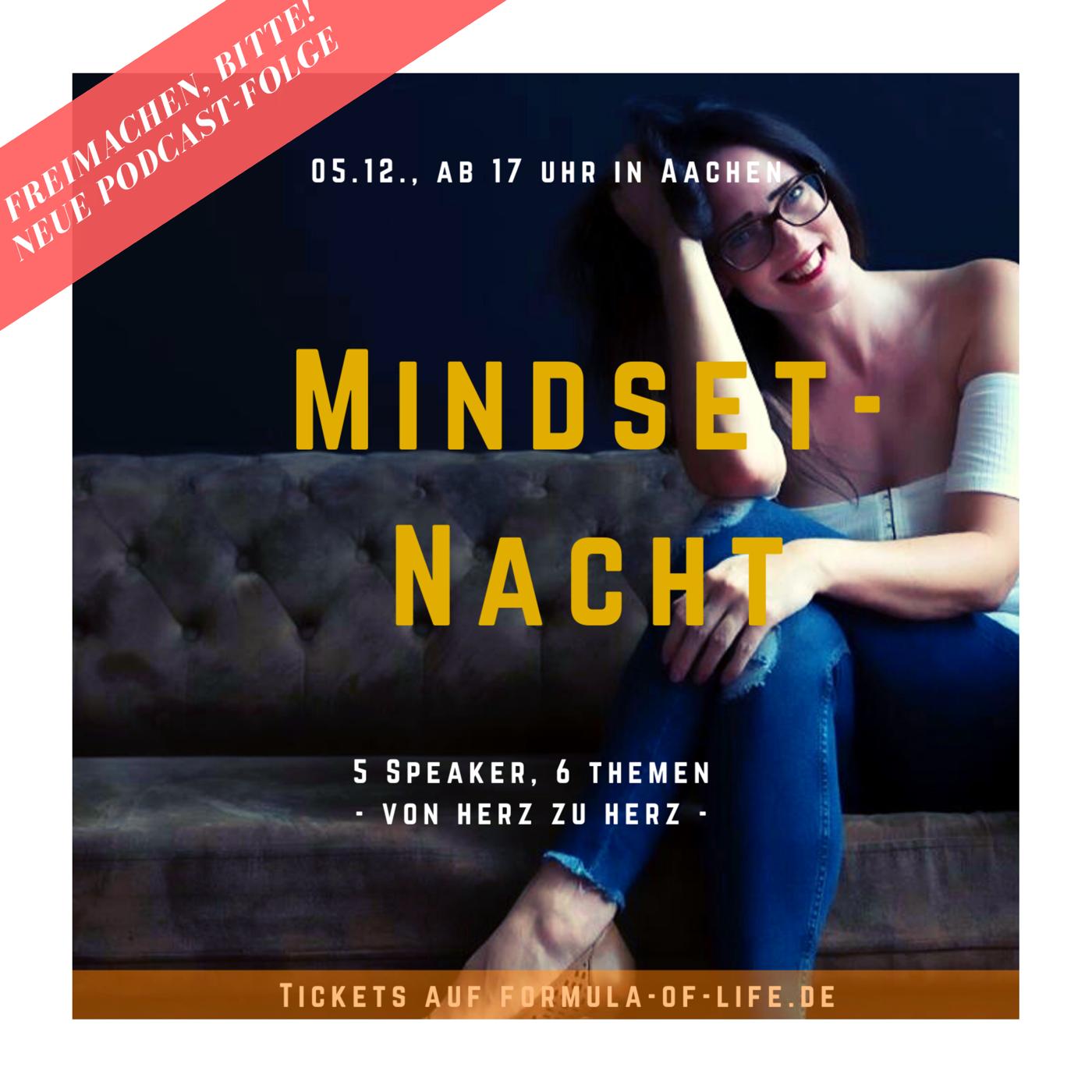 Freimachen bitte live Mindsetnacht Aachen Carola Elisabeth
