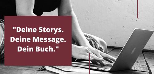 _Werbebanner ohne Datum- _Deine Storys. Deine Message. Dein Buch._ s_w